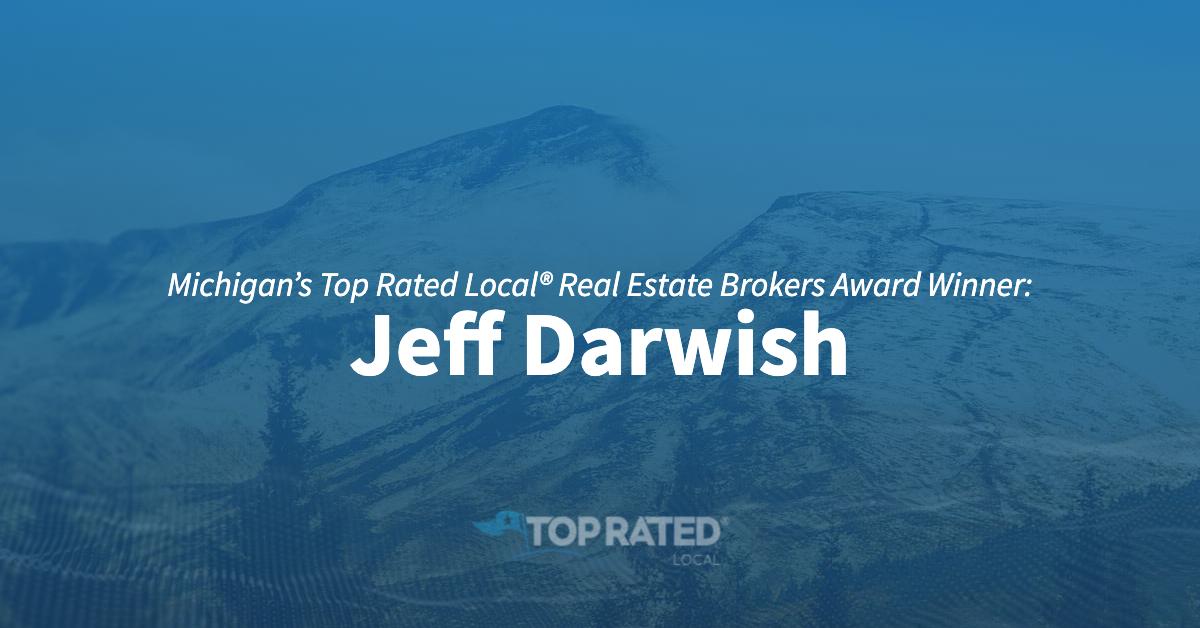 Michigan's Top Rated Local® Real Estate Brokers Award Winner: Jeff Darwish