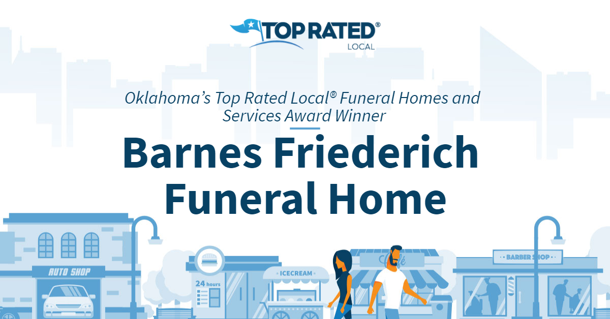 Oklahoma's Top Rated Local® Funeral Homes and Services Award Winner: Barnes Friederich Funeral Home