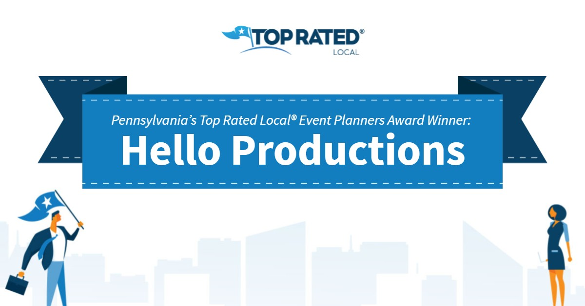Pennsylvania's Top Rated Local® Event Planners Award Winner: Hello Productions