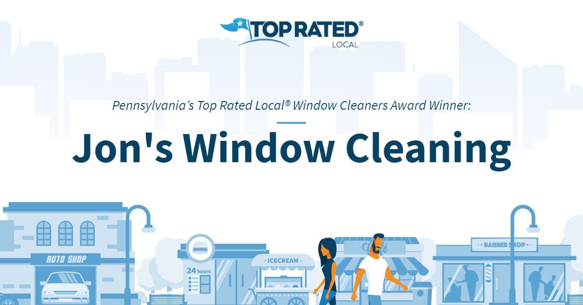 Pennsylvania's Top Rated Local® Window Cleaners Award Winner: Jon's Window Cleaning