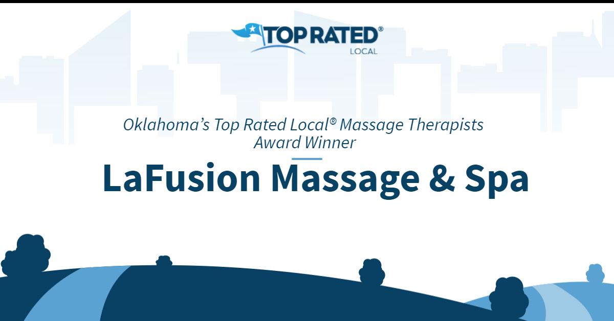 Oklahoma's Top Rated Local® Massage Therapists Award Winner: LaFusion Massage & Spa