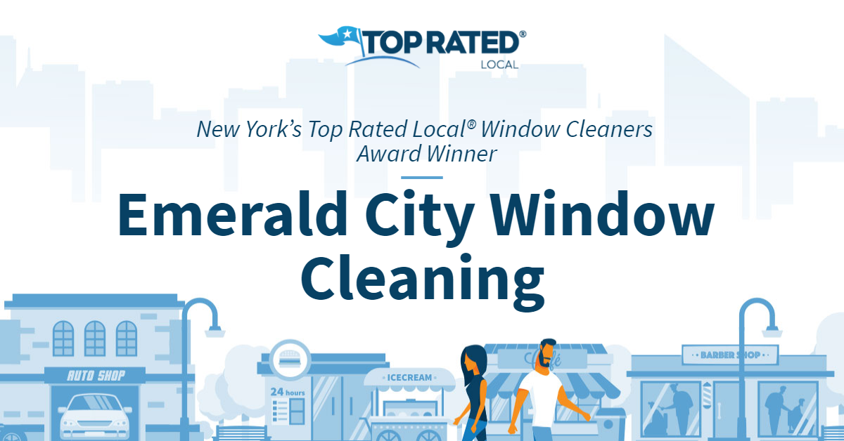 New York's Top Rated Local® Window Cleaners Award Winner: Emerald City Window Cleaning