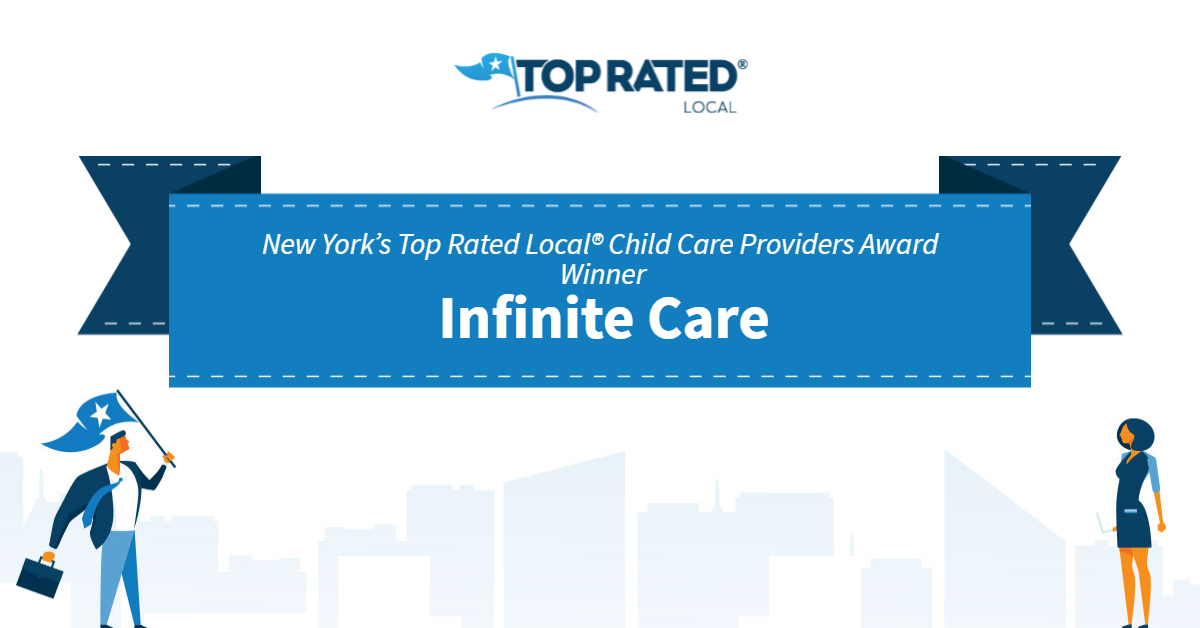 New York's Top Rated Local® Child Care Providers Award Winner: Infinite Care