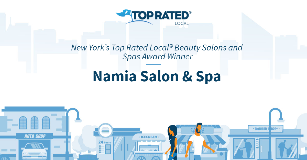 New York's Top Rated Local® Beauty Salons and Spas Award Winner: Namia Salon & Spa