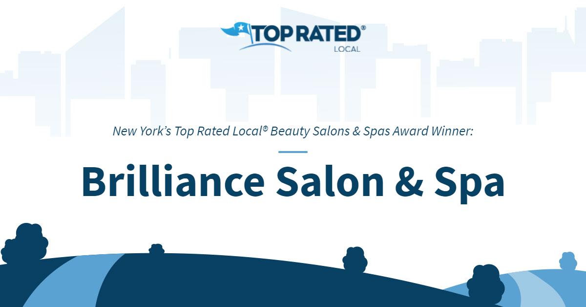 New York's Top Rated Local® Beauty Salons & Spas Award Winner: Brilliance Salon & Spa