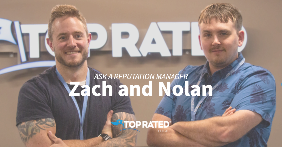 Ask A Reputation Manager: Zach and Nolan