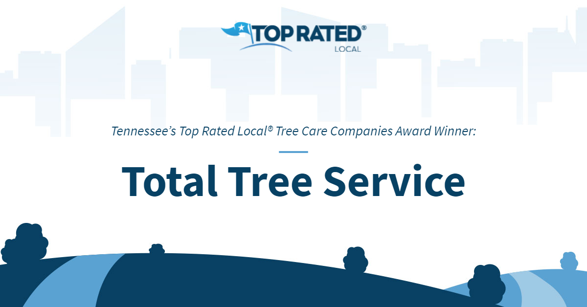 Tennessee's Top Rated Local® Tree Care Companies Award Winner: Total Tree Service