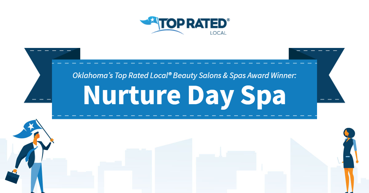 Oklahoma's Top Rated Local® Beauty Salons & Spas Award Winner: Nurture Day Spa