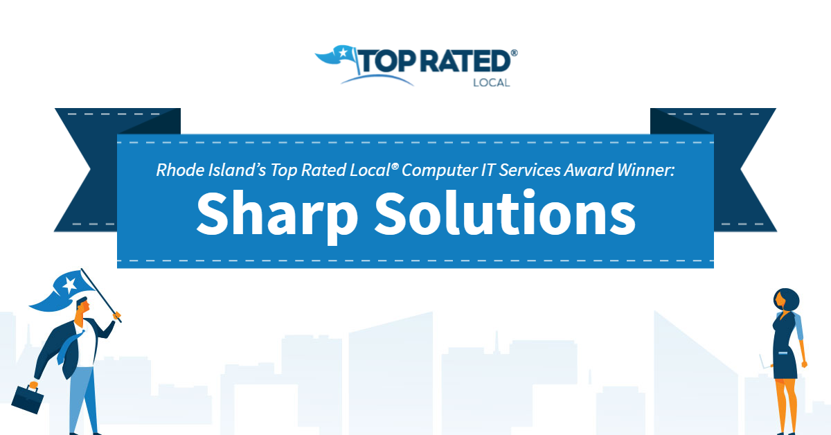 Rhode Island's Top Rated Local® Computer IT Services Award Winner: Sharp Solutions