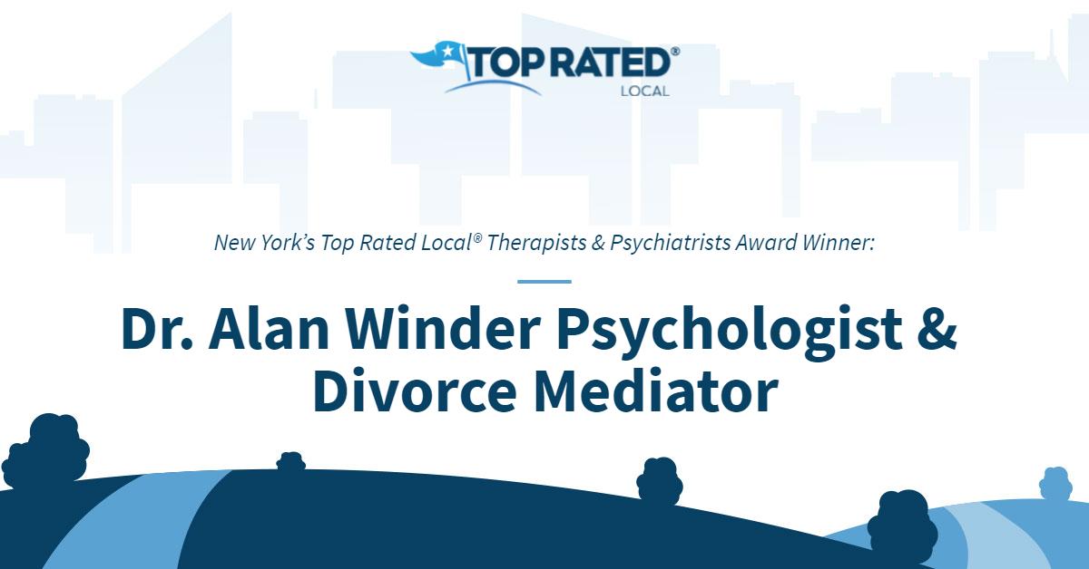 New York's Top Rated Local® Therapists & Psychiatrists Award Winner: Dr. Alan Winder Psychologist & Divorce Mediator