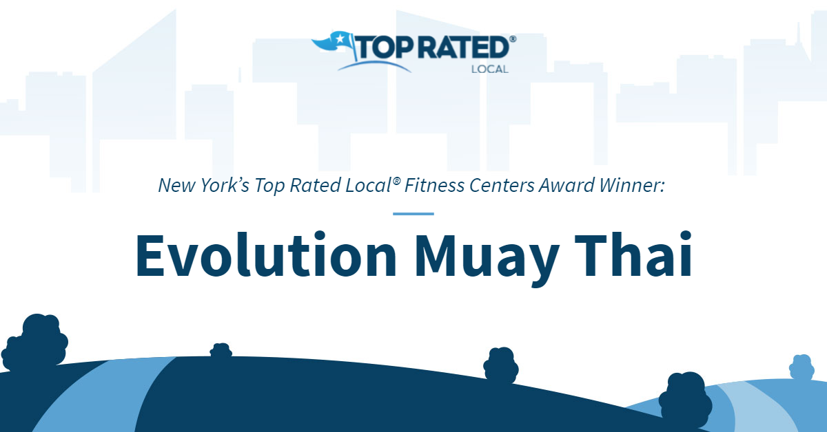 New York's Top Rated Local® Fitness Centers Award Winner: Evolution Muay Thai