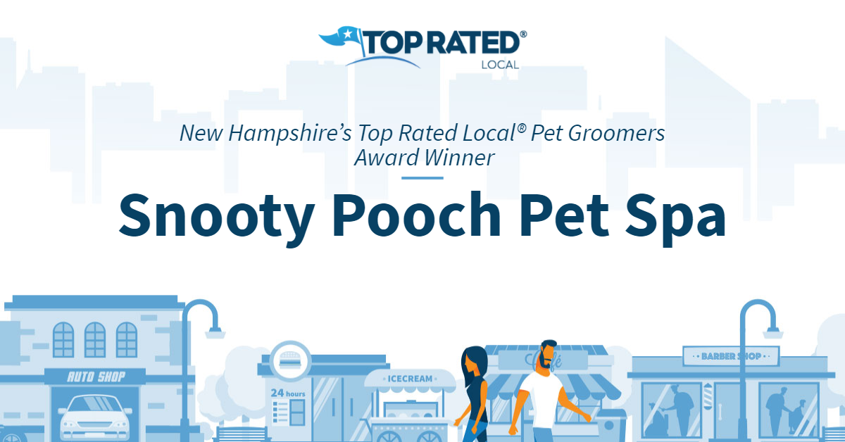 New Hampshire's Top Rated Local® Pet Groomers Award Winner: Snooty Pooch Pet Spa