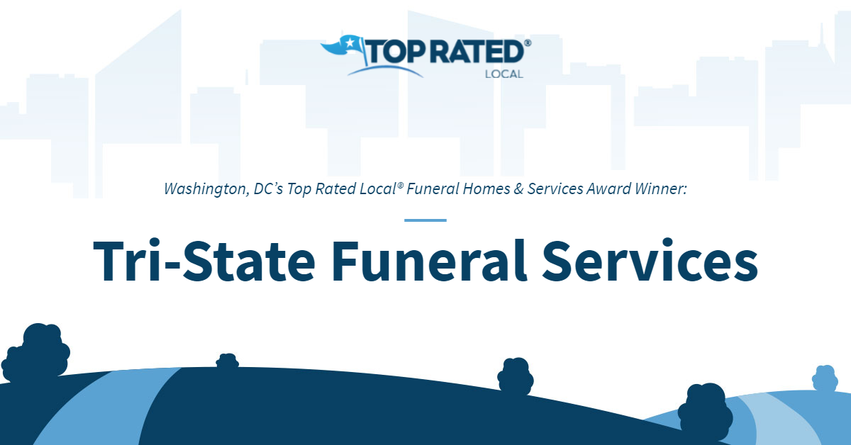 Washington, DC's Top Rated Local® Funeral Homes & Services Award Winner: Tri-State Funeral Services