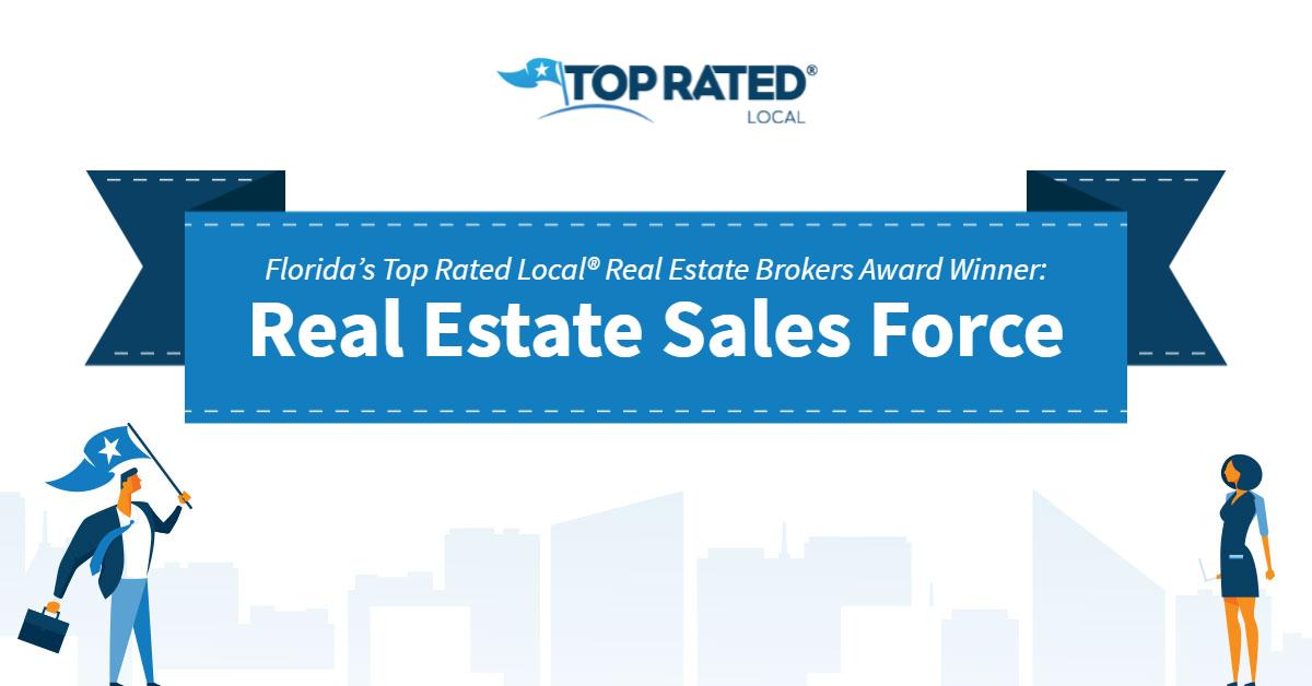 Florida's Top Rated Local® Real Estate Brokers Award Winner: Real Estate Sales Force