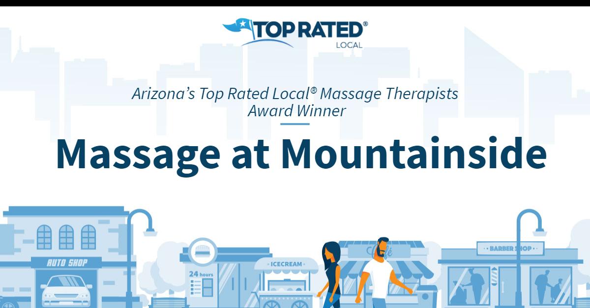 Arizona's Top Rated Local® Massage Therapists Award Winner: Massage at Mountainside