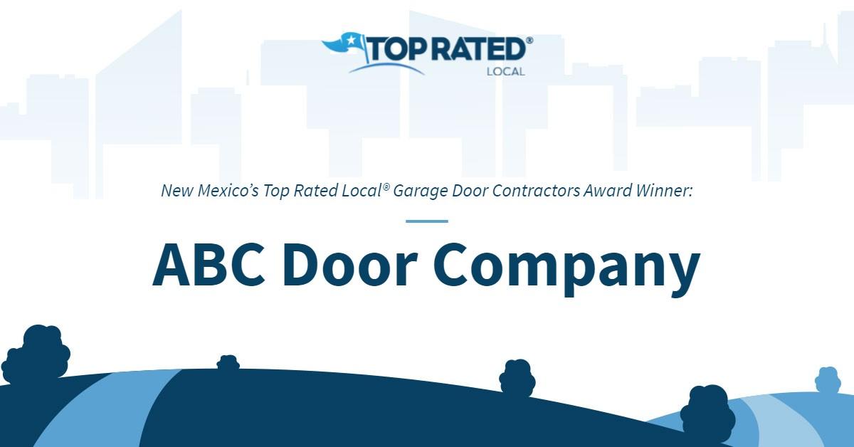 New Mexico's Top Rated Local® Garage Door Contractors Award Winner: ABC Door Company