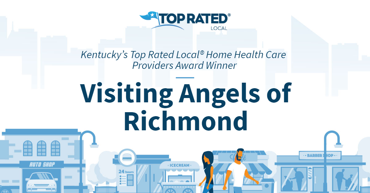 Kentucky's Top Rated Local® Home Health Care Providers Award Winner: Visiting Angels of Richmond