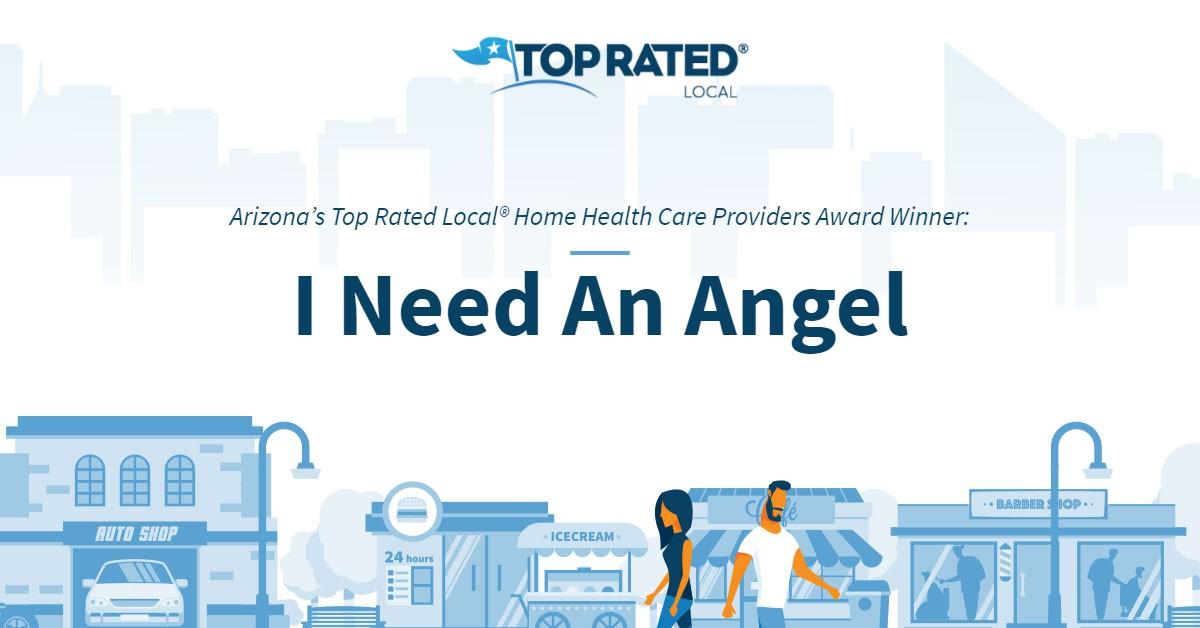 Arizona's Top Rated Local® Home Health Care Providers Award Winner: I Need An Angel