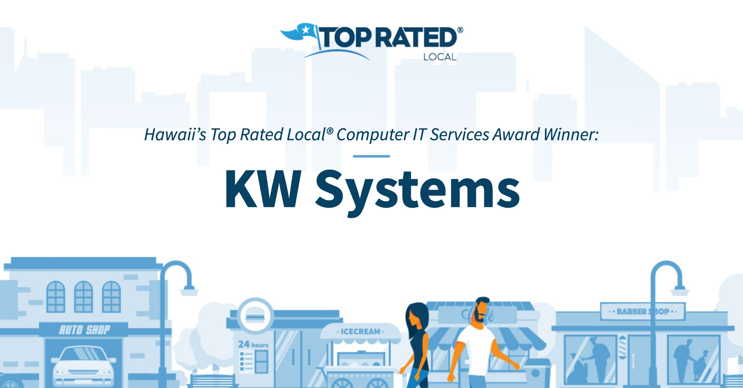 Hawaii's Top Rated Local® Computer IT Services Award Winner: KW Systems