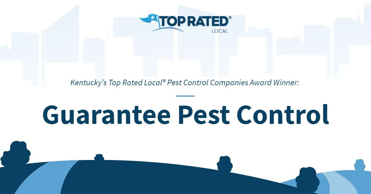 Kentucky's Top Rated Local® Pest Control Companies Award Winner: Guarantee Pest Control