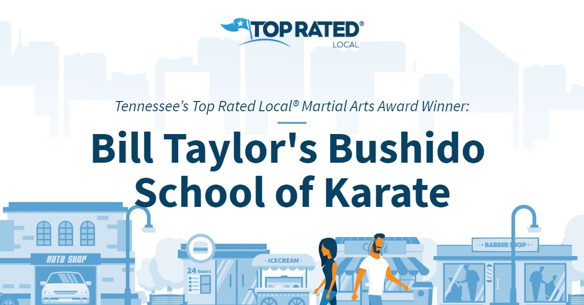 Tennessee's Top Rated Local® Martial Arts Award Winner: Bill Taylor's Bushido School of Karate