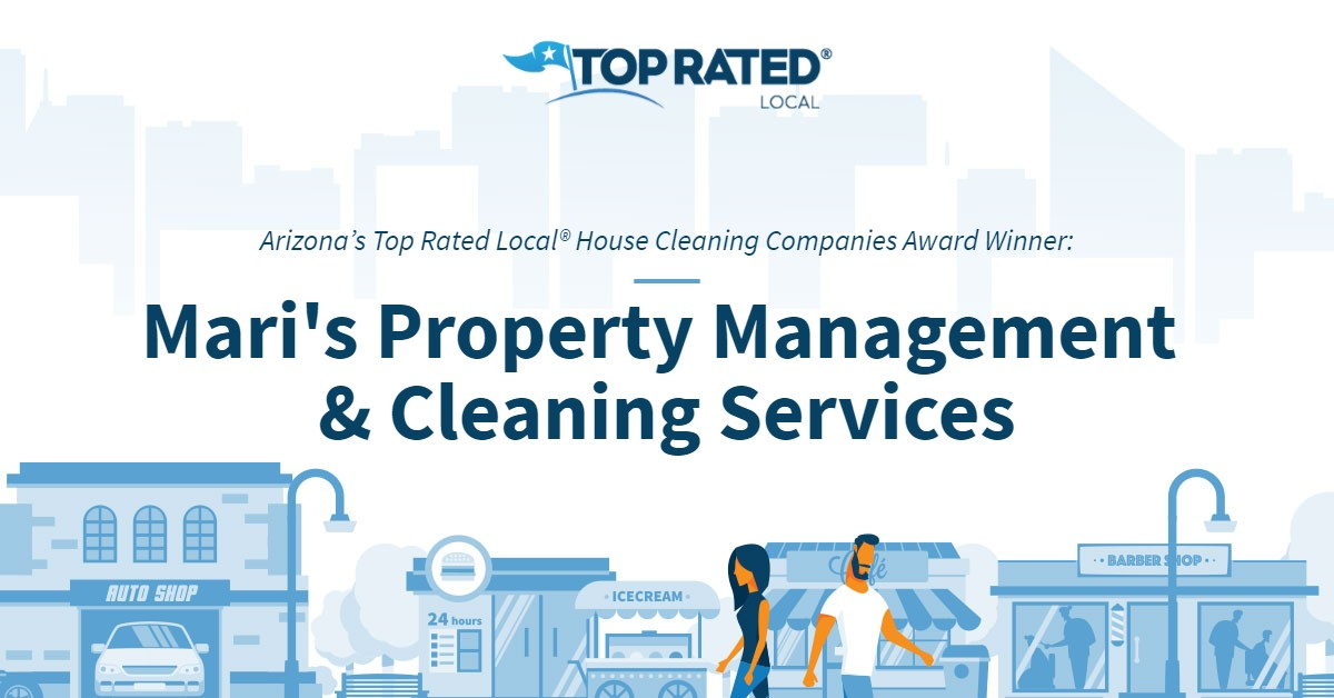 Arizona's Top Rated Local® House Cleaning Companies Award Winner: Mari's Property Management & Cleaning Services