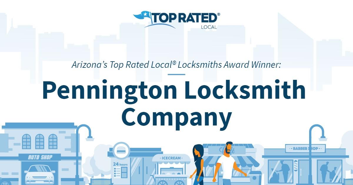 Arizona's Top Rated Local® Locksmiths Award Winner: Pennington Locksmith Company
