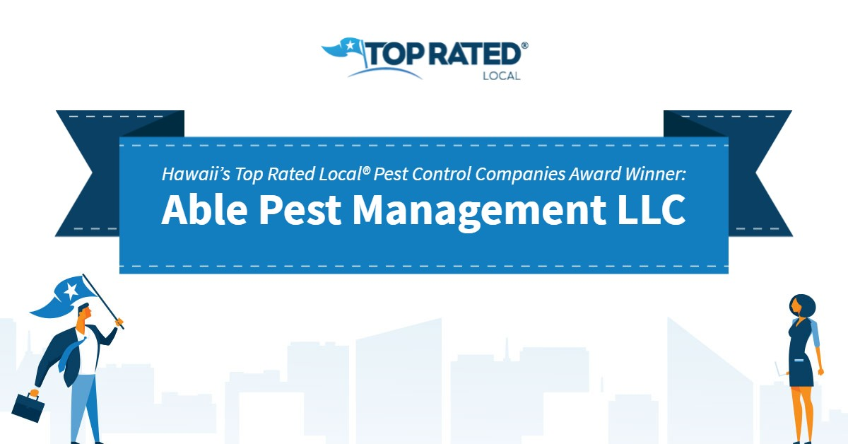 Hawaii's Top Rated Local® Pest Control Companies Award Winner: Able Pest Management LLC