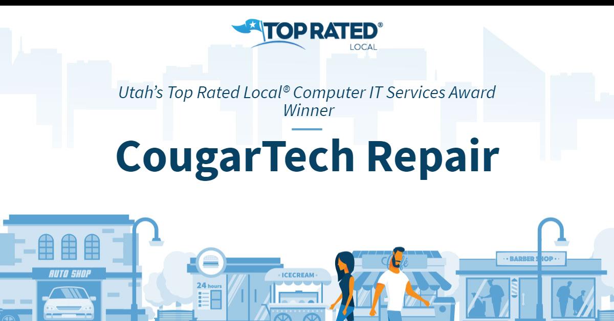 Utah's Top Rated Local® Computer IT Services Award Winner: CougarTech Repair