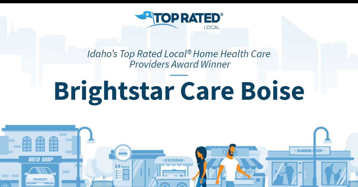 Idaho's Top Rated Local® Home Health Care Providers Award Winner: Brightstar Care Boise