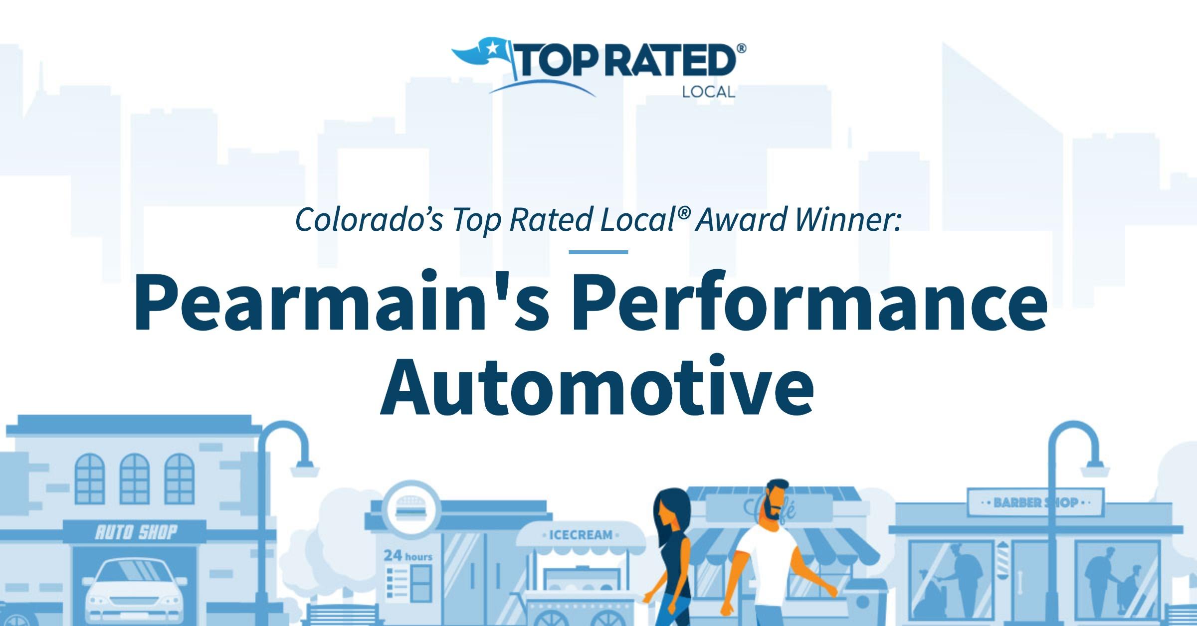 Colorado's Top Rated Local® Award Winner: Pearmain's Performance Automotive