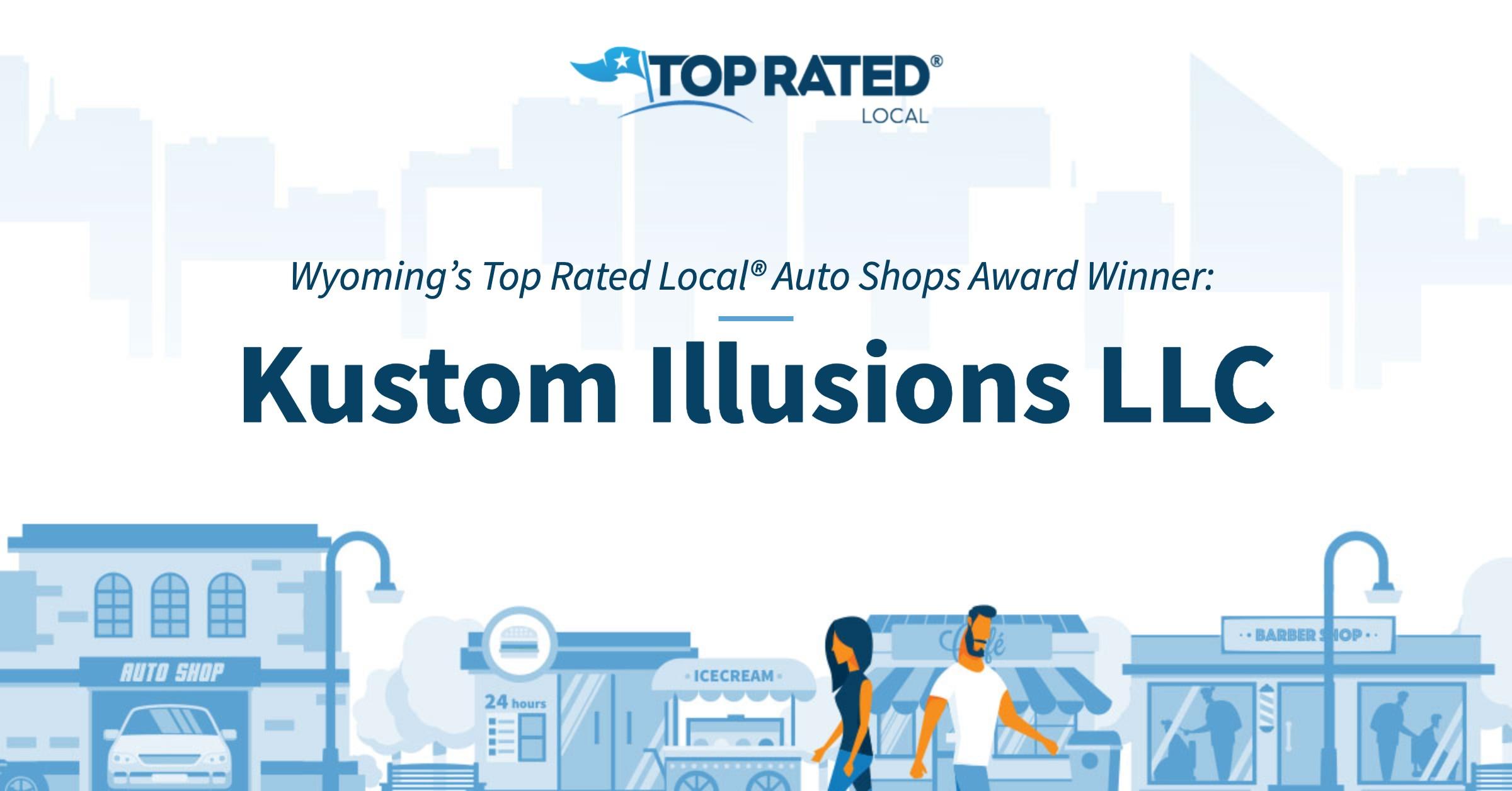 Wyoming's Top Rated Local® Auto Shops Award Winner: Kustom Illusions LLC