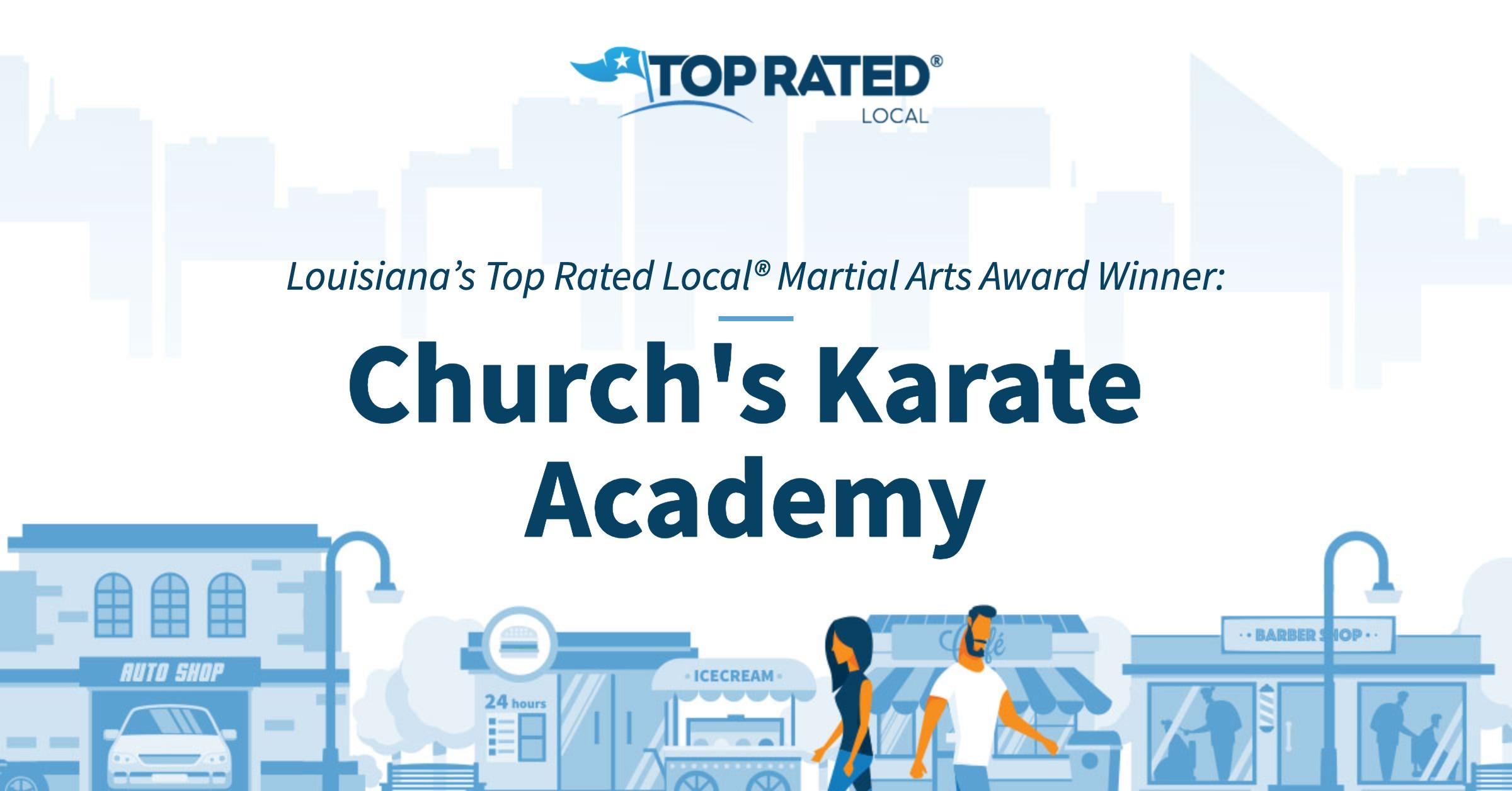 Louisiana's Top Rated Local® Martial Arts Award Winner: Church's Karate Academy