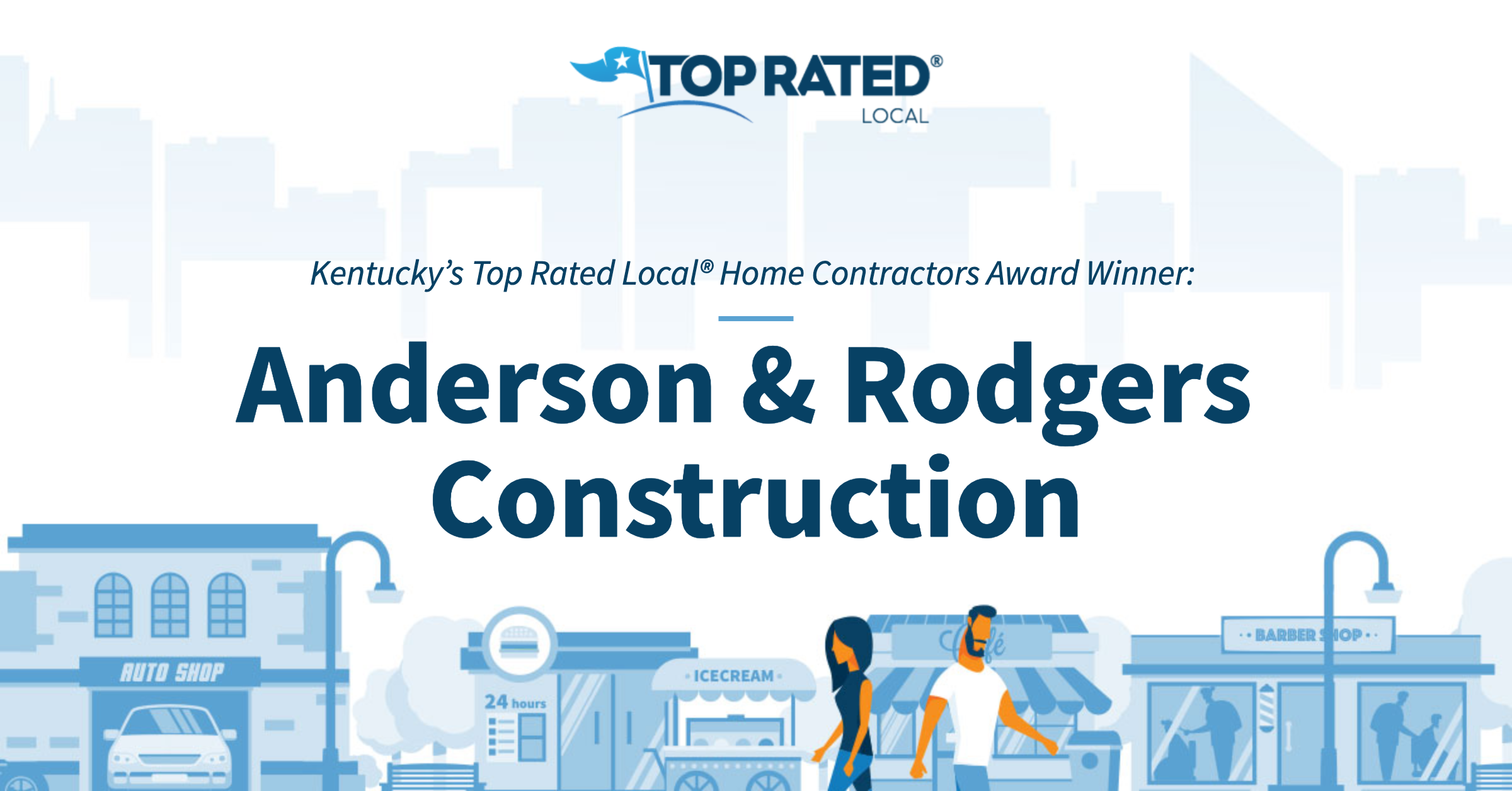 Kentucky's Top Rated Local® Home Contractors Award Winner: Anderson & Rodgers Construction