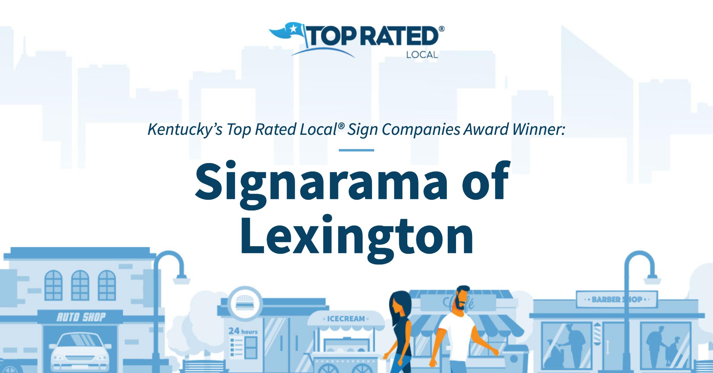 Kentucky's Top Rated Local® Sign Companies Award Winner: Signarama of Lexington