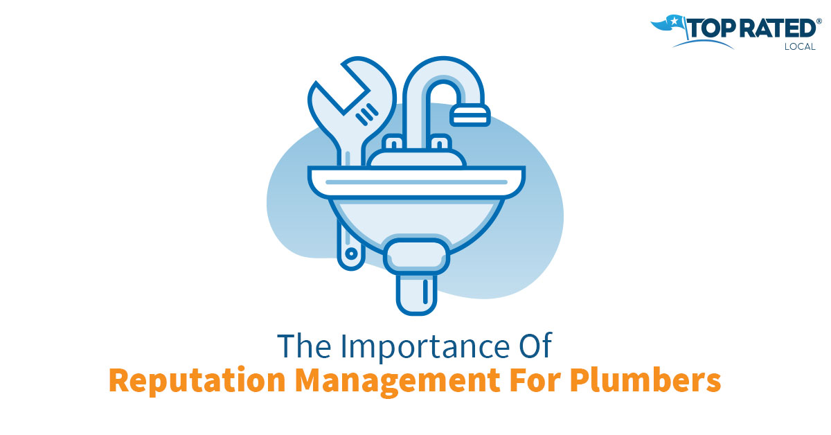 The Importance Of Reputation Management For Plumbers