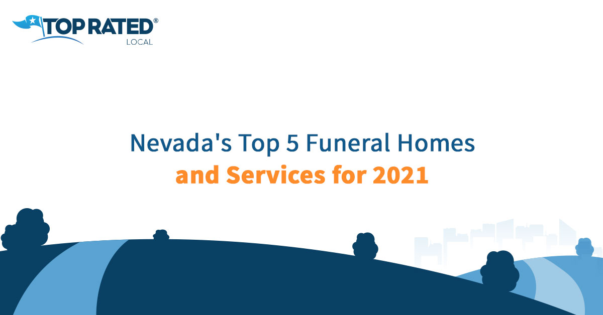 Nevada's Top 5 Funeral Homes and Services for 2021