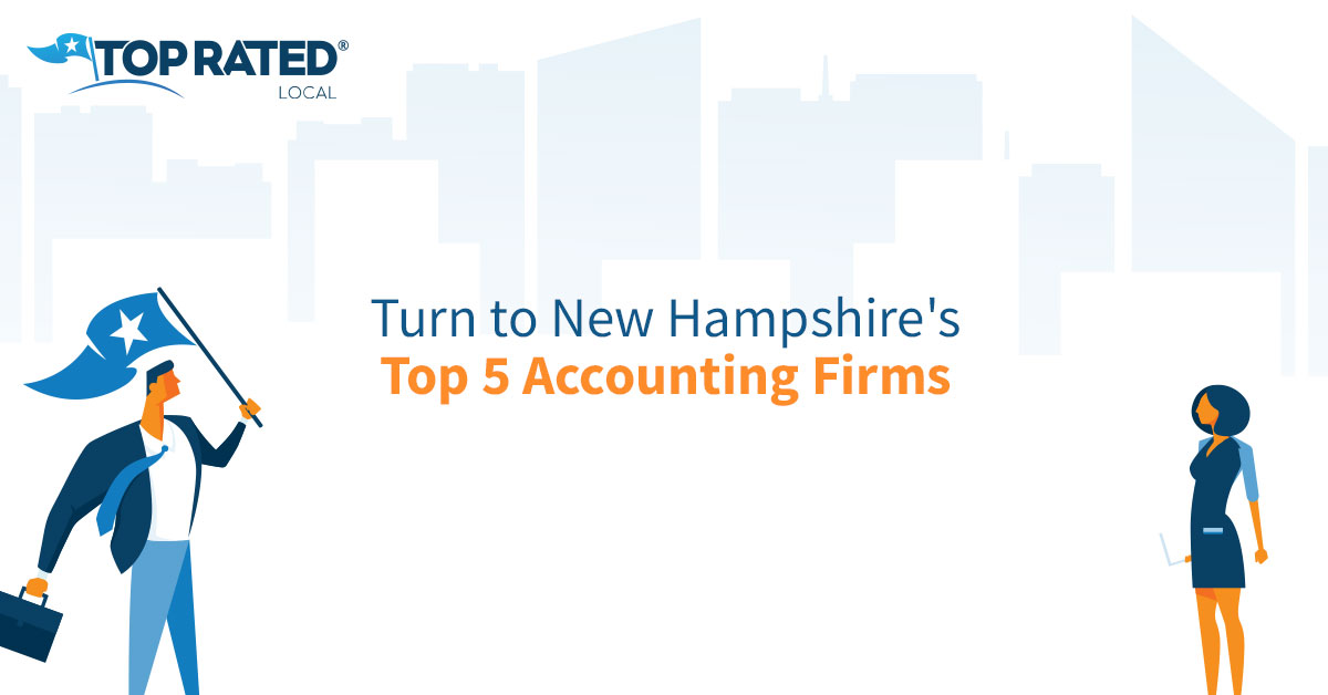 Turn to New Hampshire's Top 5 Accounting Firms