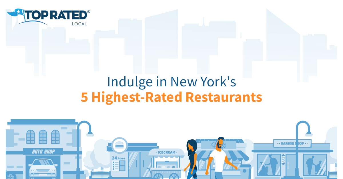 Indulge in New York's 5 Highest-Rated Restaurants