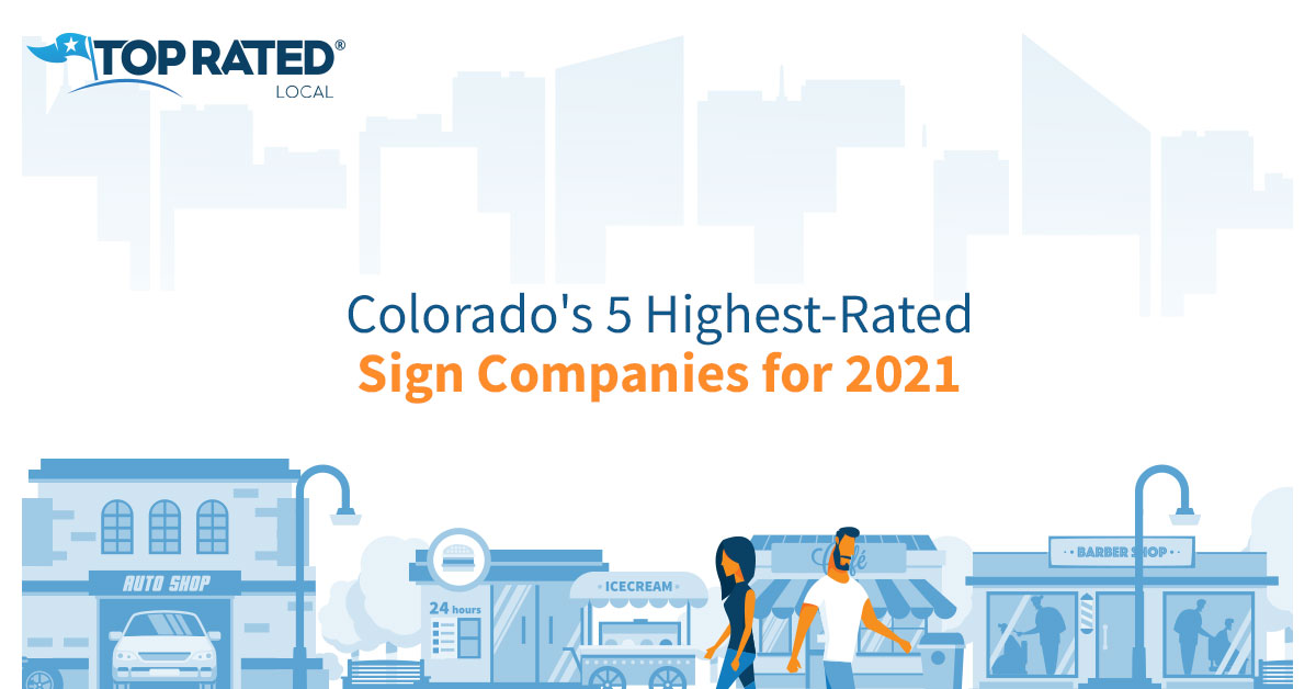 Colorado's 5 Highest-Rated Sign Companies for 2021