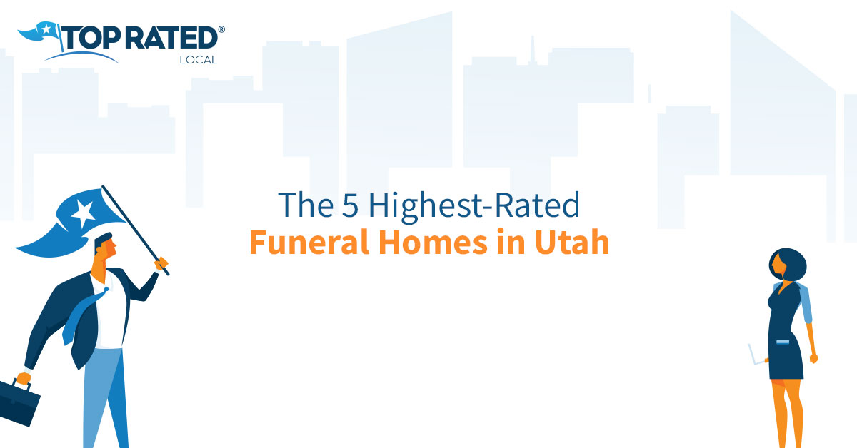 The 5 Highest-Rated Funeral Homes in Utah